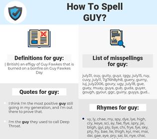 guy, spellcheck guy, how to spell guy, how do you spell guy, correct spelling for guy