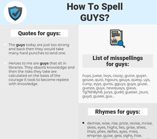 guys, spellcheck guys, how to spell guys, how do you spell guys, correct spelling for guys