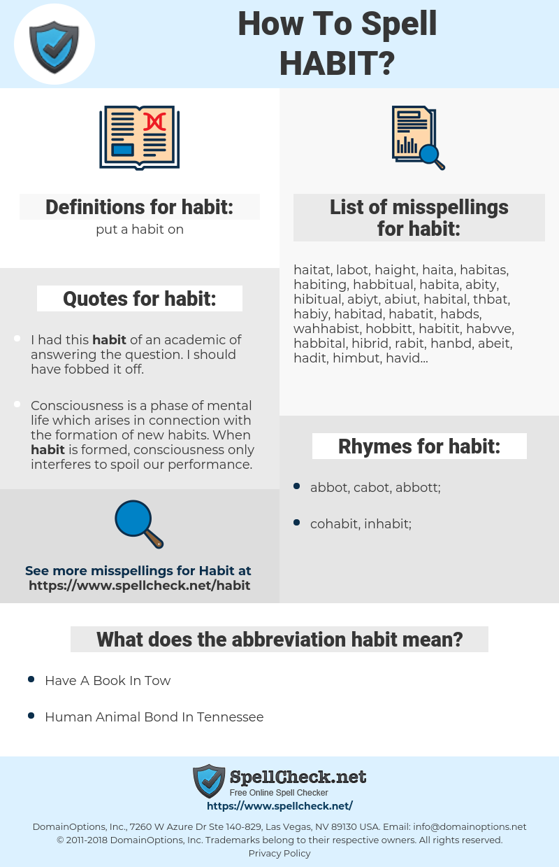 habit, spellcheck habit, how to spell habit, how do you spell habit, correct spelling for habit