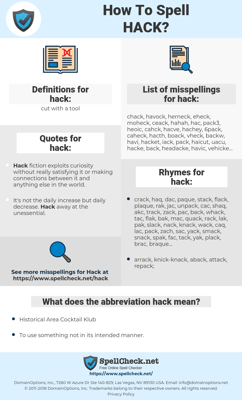hack, spellcheck hack, how to spell hack, how do you spell hack, correct spelling for hack