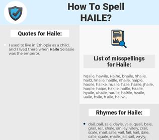 Haile, spellcheck Haile, how to spell Haile, how do you spell Haile, correct spelling for Haile