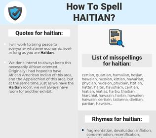haitian, spellcheck haitian, how to spell haitian, how do you spell haitian, correct spelling for haitian