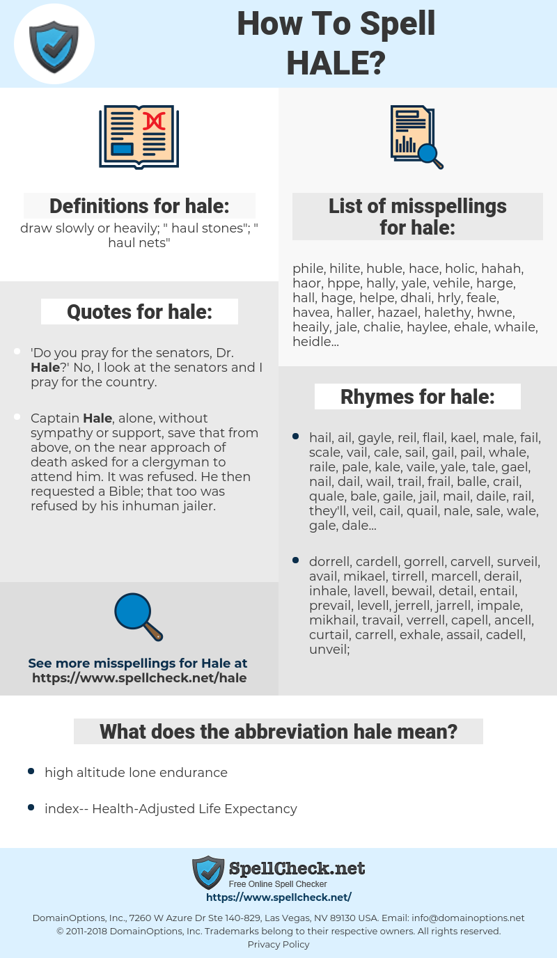 hale, spellcheck hale, how to spell hale, how do you spell hale, correct spelling for hale