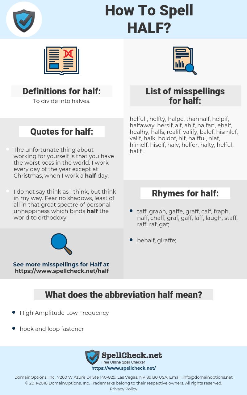 half, spellcheck half, how to spell half, how do you spell half, correct spelling for half