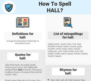 hall, spellcheck hall, how to spell hall, how do you spell hall, correct spelling for hall