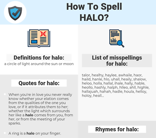 halo, spellcheck halo, how to spell halo, how do you spell halo, correct spelling for halo