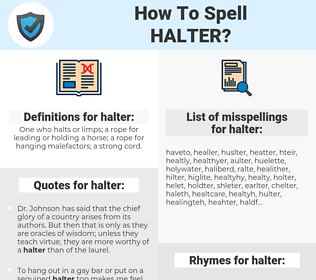 halter, spellcheck halter, how to spell halter, how do you spell halter, correct spelling for halter