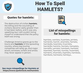 hamlets, spellcheck hamlets, how to spell hamlets, how do you spell hamlets, correct spelling for hamlets