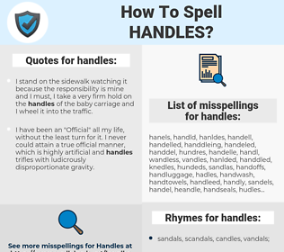 handles, spellcheck handles, how to spell handles, how do you spell handles, correct spelling for handles