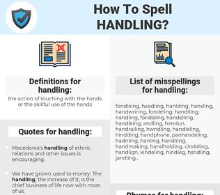 handling, spellcheck handling, how to spell handling, how do you spell handling, correct spelling for handling