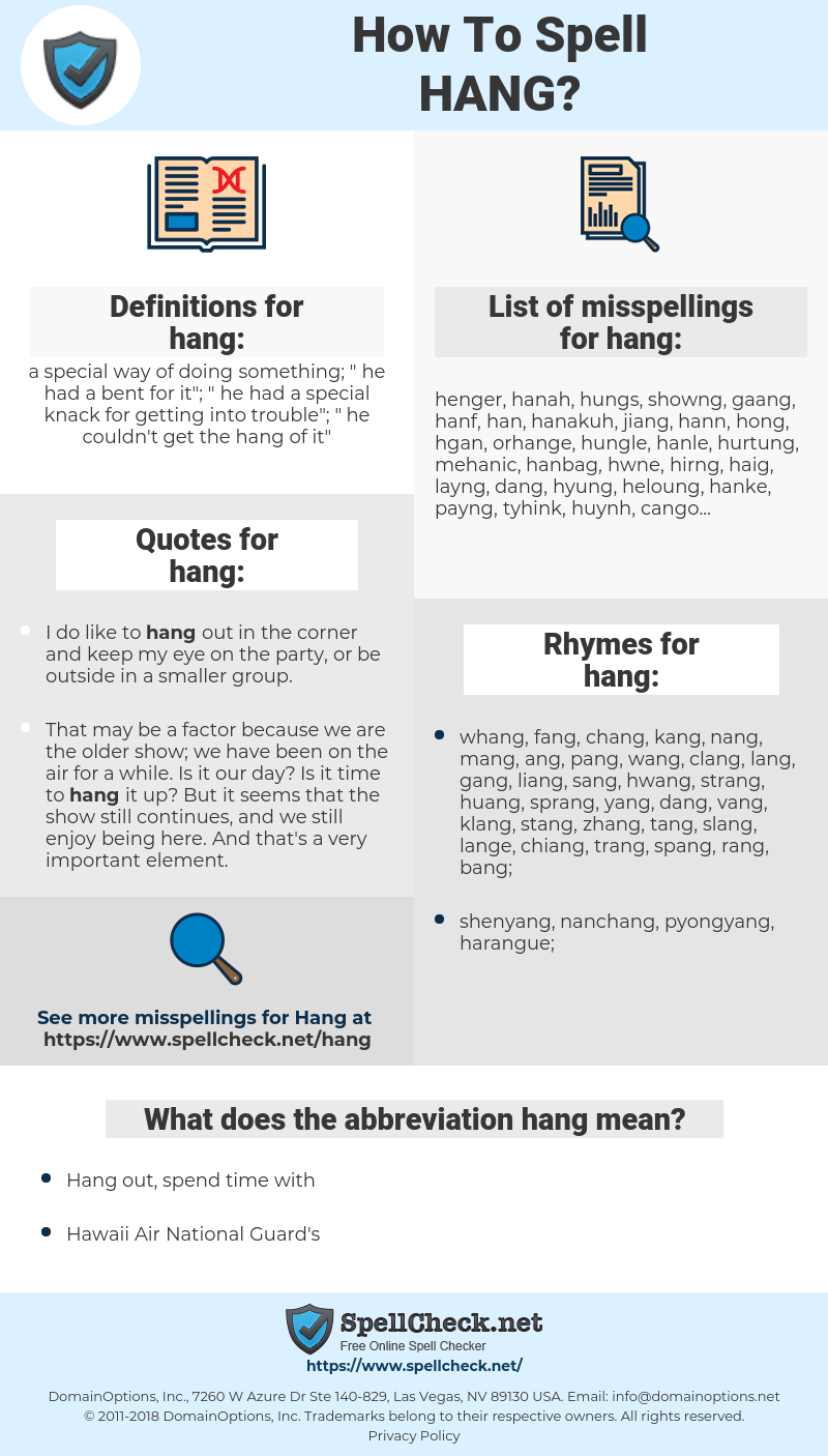 hang, spellcheck hang, how to spell hang, how do you spell hang, correct spelling for hang