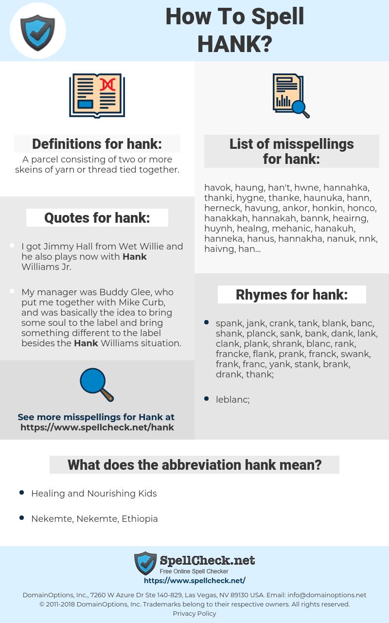 hank, spellcheck hank, how to spell hank, how do you spell hank, correct spelling for hank