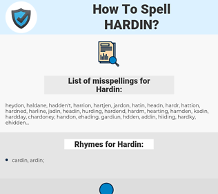 Hardin, spellcheck Hardin, how to spell Hardin, how do you spell Hardin, correct spelling for Hardin