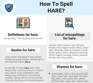 hare, spellcheck hare, how to spell hare, how do you spell hare, correct spelling for hare