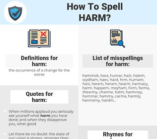 harm, spellcheck harm, how to spell harm, how do you spell harm, correct spelling for harm