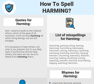 Harming, spellcheck Harming, how to spell Harming, how do you spell Harming, correct spelling for Harming