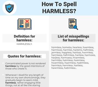 harmless, spellcheck harmless, how to spell harmless, how do you spell harmless, correct spelling for harmless