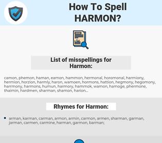 Harmon, spellcheck Harmon, how to spell Harmon, how do you spell Harmon, correct spelling for Harmon