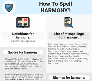 harmony, spellcheck harmony, how to spell harmony, how do you spell harmony, correct spelling for harmony