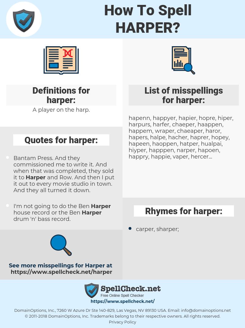 harper, spellcheck harper, how to spell harper, how do you spell harper, correct spelling for harper
