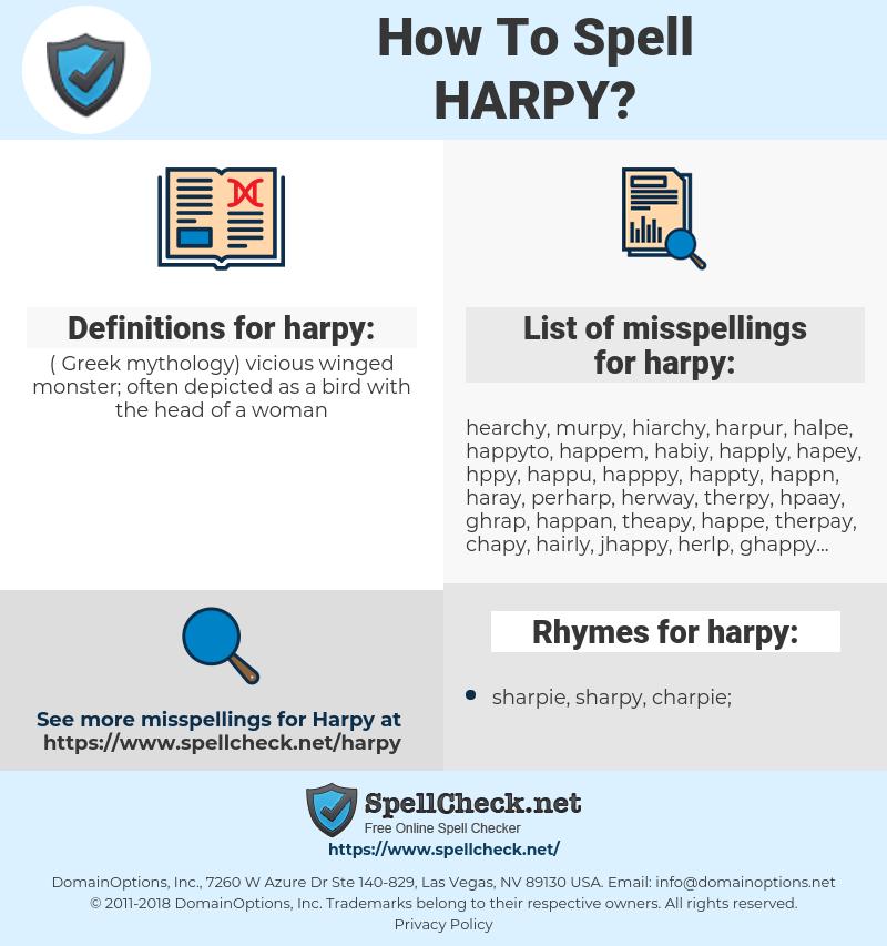 harpy, spellcheck harpy, how to spell harpy, how do you spell harpy, correct spelling for harpy