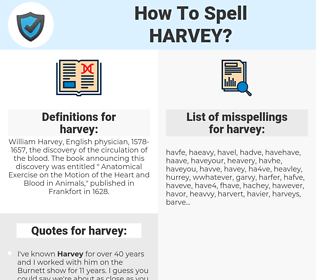 harvey, spellcheck harvey, how to spell harvey, how do you spell harvey, correct spelling for harvey
