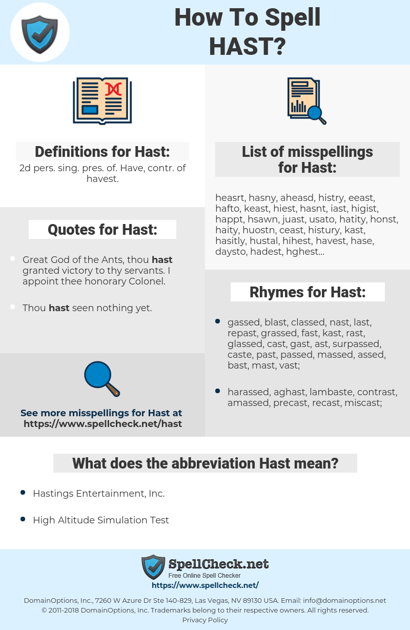 Hast, spellcheck Hast, how to spell Hast, how do you spell Hast, correct spelling for Hast