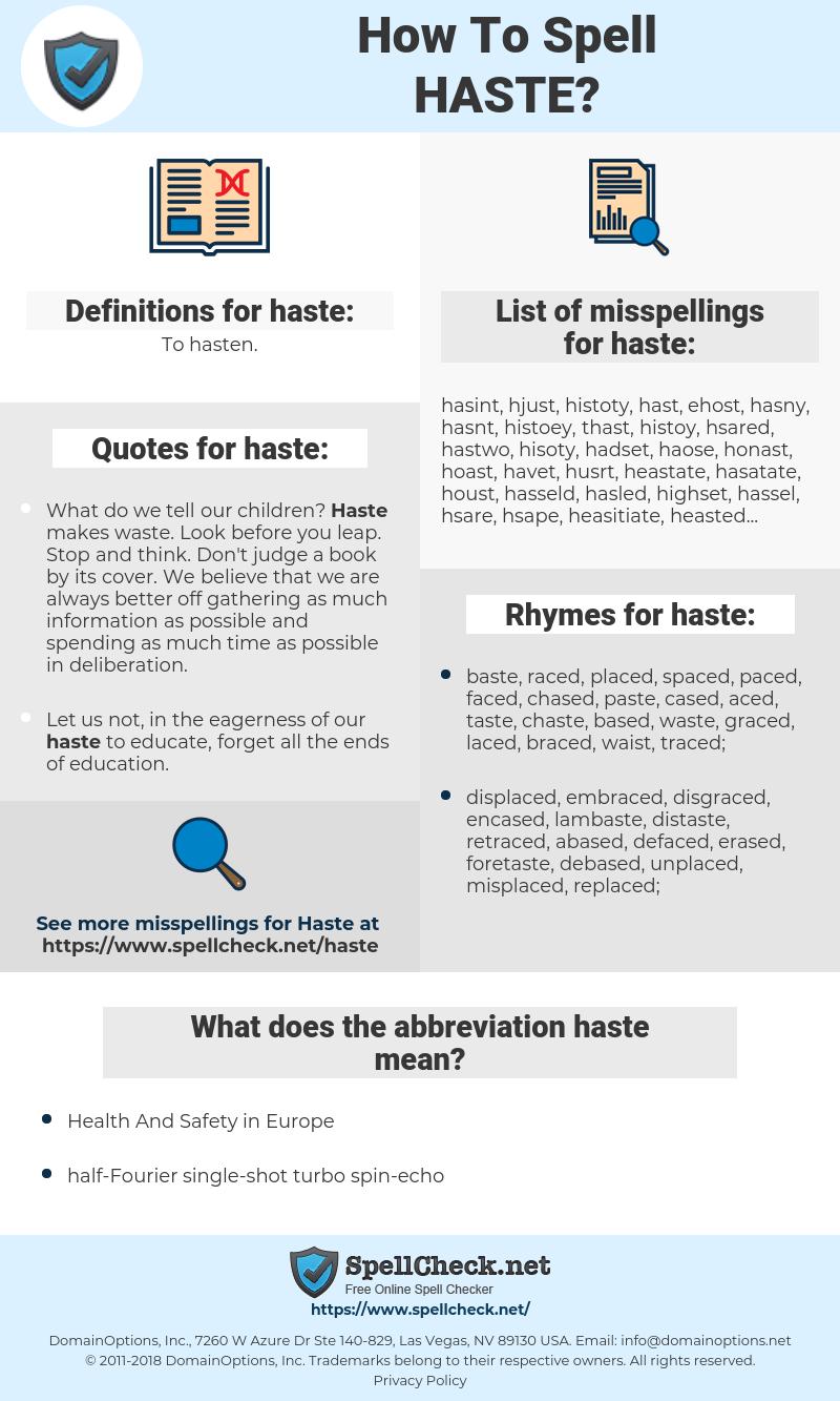 haste, spellcheck haste, how to spell haste, how do you spell haste, correct spelling for haste