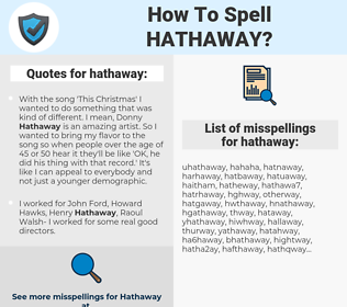 hathaway, spellcheck hathaway, how to spell hathaway, how do you spell hathaway, correct spelling for hathaway