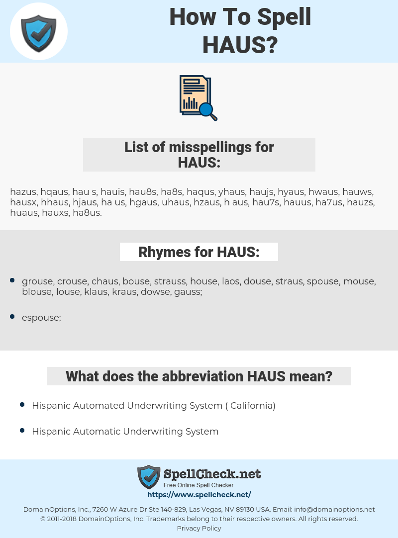 HAUS, spellcheck HAUS, how to spell HAUS, how do you spell HAUS, correct spelling for HAUS