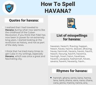 havana, spellcheck havana, how to spell havana, how do you spell havana, correct spelling for havana