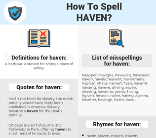 haven, spellcheck haven, how to spell haven, how do you spell haven, correct spelling for haven