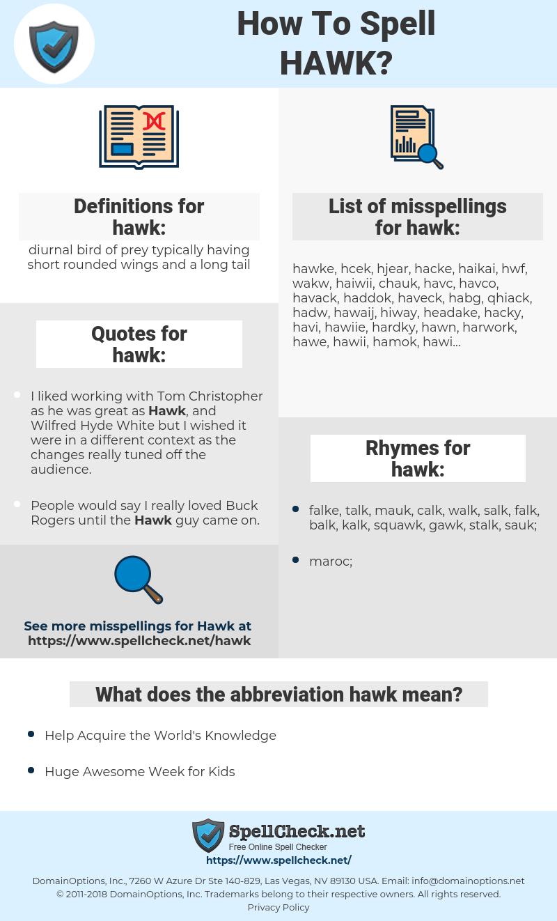 hawk, spellcheck hawk, how to spell hawk, how do you spell hawk, correct spelling for hawk