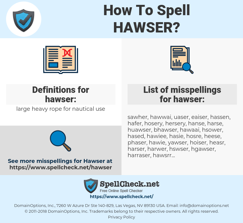 hawser, spellcheck hawser, how to spell hawser, how do you spell hawser, correct spelling for hawser