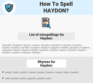 Haydon, spellcheck Haydon, how to spell Haydon, how do you spell Haydon, correct spelling for Haydon