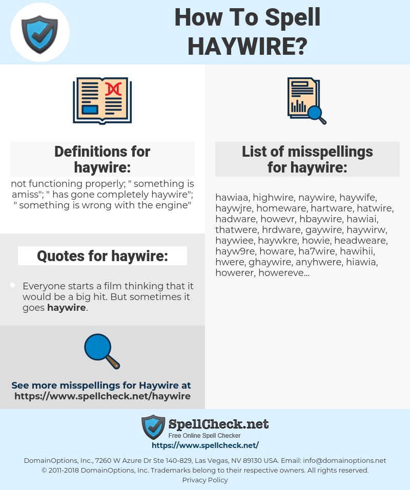haywire, spellcheck haywire, how to spell haywire, how do you spell haywire, correct spelling for haywire