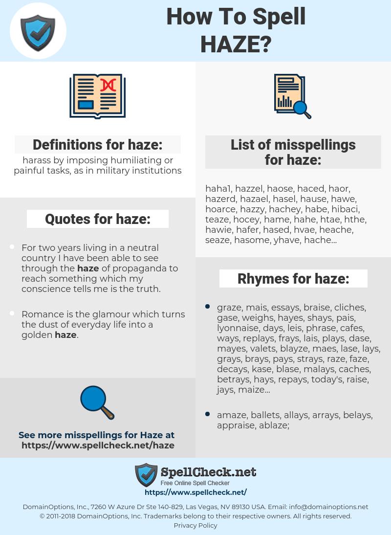 haze, spellcheck haze, how to spell haze, how do you spell haze, correct spelling for haze
