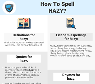 hazy, spellcheck hazy, how to spell hazy, how do you spell hazy, correct spelling for hazy