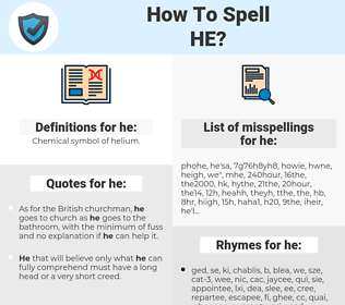 he, spellcheck he, how to spell he, how do you spell he, correct spelling for he