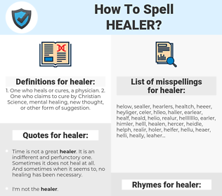 healer, spellcheck healer, how to spell healer, how do you spell healer, correct spelling for healer