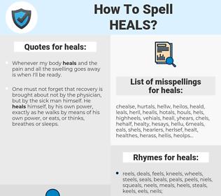 heals, spellcheck heals, how to spell heals, how do you spell heals, correct spelling for heals