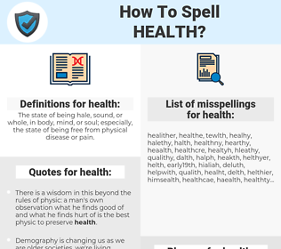 health, spellcheck health, how to spell health, how do you spell health, correct spelling for health