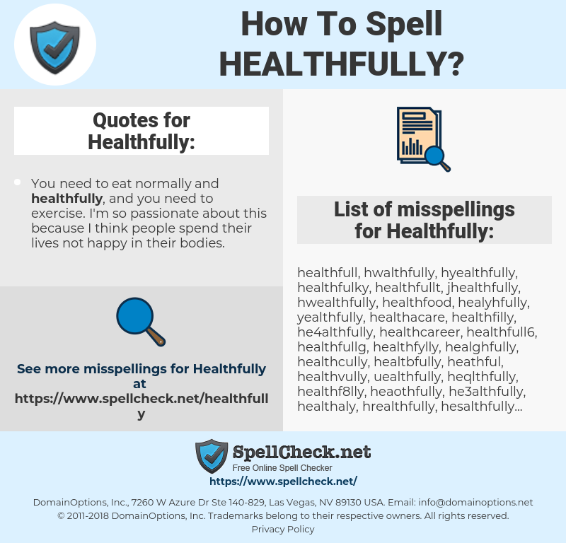 Healthfully, spellcheck Healthfully, how to spell Healthfully, how do you spell Healthfully, correct spelling for Healthfully
