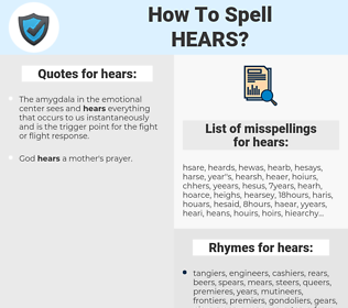 hears, spellcheck hears, how to spell hears, how do you spell hears, correct spelling for hears