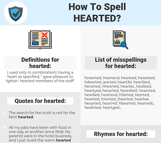 hearted, spellcheck hearted, how to spell hearted, how do you spell hearted, correct spelling for hearted