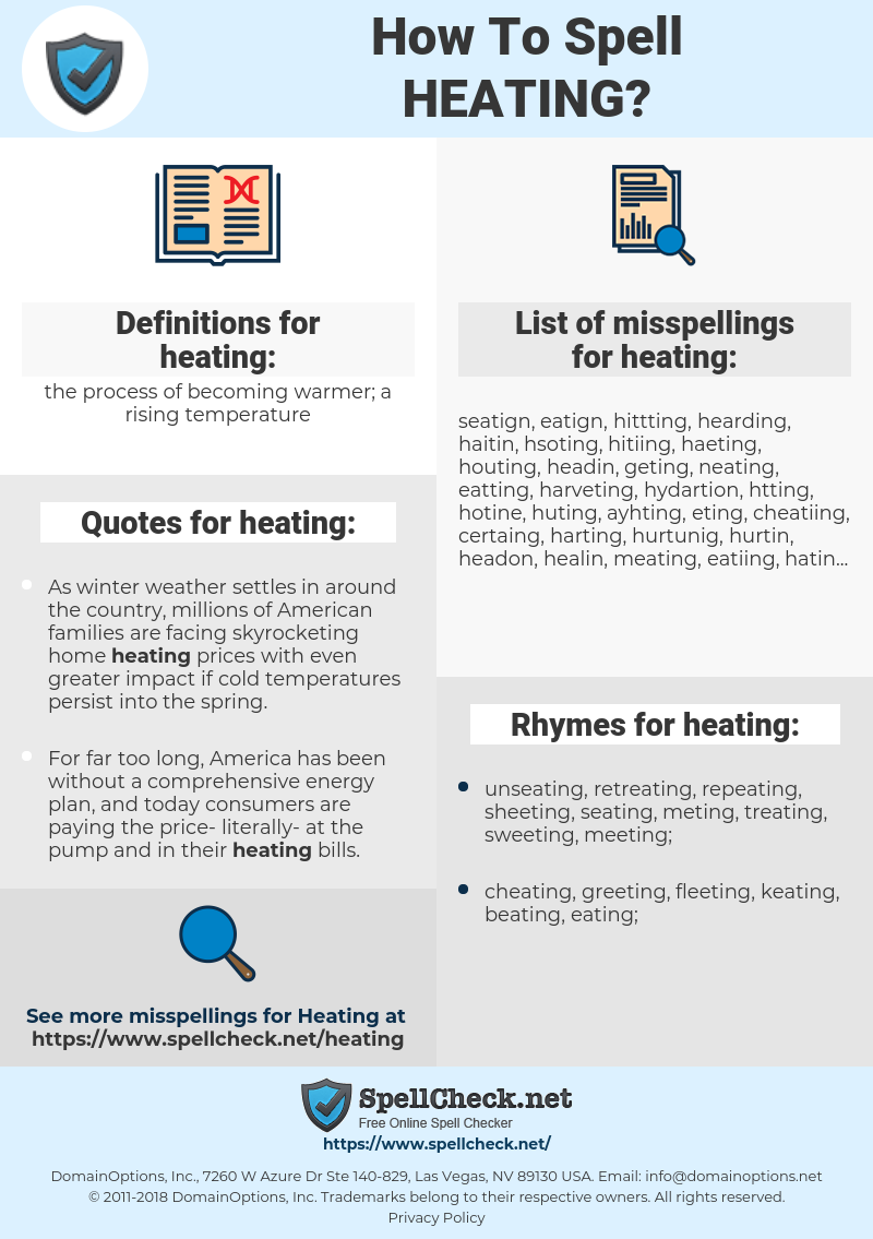 heating, spellcheck heating, how to spell heating, how do you spell heating, correct spelling for heating