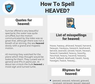 heaved, spellcheck heaved, how to spell heaved, how do you spell heaved, correct spelling for heaved