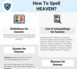 heaven, spellcheck heaven, how to spell heaven, how do you spell heaven, correct spelling for heaven