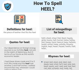 heel, spellcheck heel, how to spell heel, how do you spell heel, correct spelling for heel