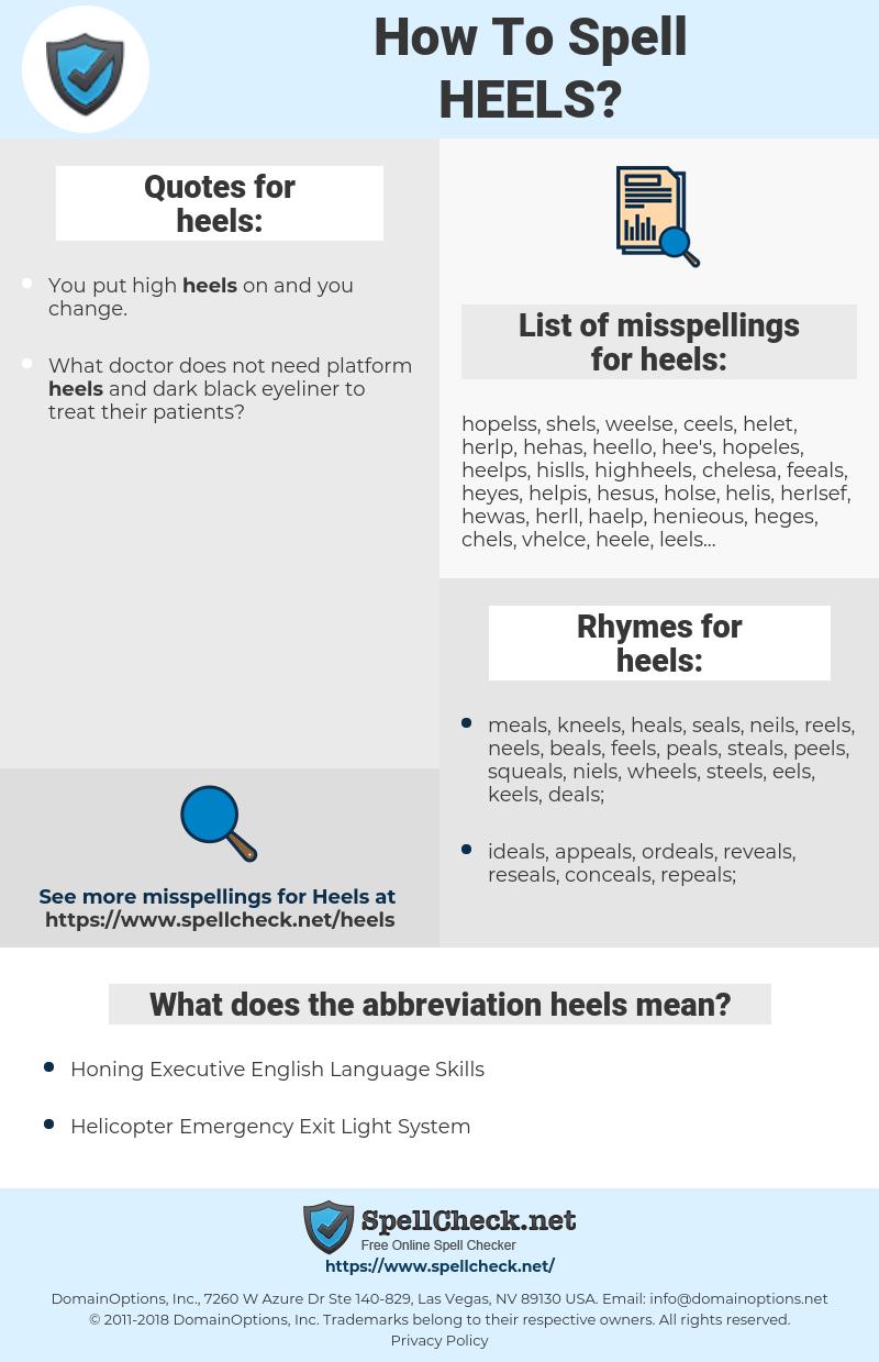 heels, spellcheck heels, how to spell heels, how do you spell heels, correct spelling for heels